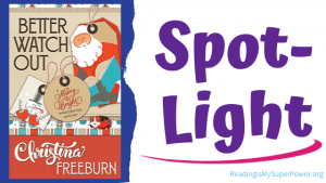 Book Spotlight: Better Watch Out by Christina Freeburn