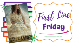 First Line Friday (week 167): Her Place in Time
