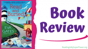 Book Review (and a Giveaway!): Read and Buried by Eva Gates