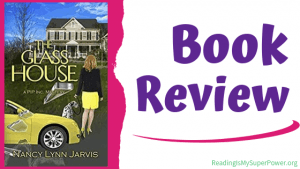 Book Review (and a Giveaway!): The Glass House by Nancy Lynn Jarvis