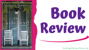Book Review: The Hideaway by Lauren K. Denton