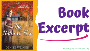 Book Spotlight (and an Excerpt!): The Witness Tree by Denise Weimer