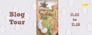 Book Spotlight (and a Giveaway!): The Cracking of Monday Egg by B.T. Higgins