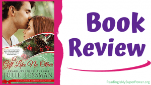 Book Review (and a Giveaway!): A Gift Like No Other by Julie Lessman
