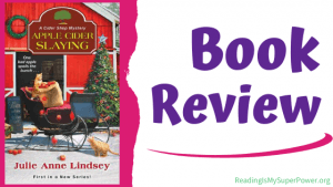 Book Review (and a Giveaway!): Apple Cider Slaying by Julie Anne Lindsey