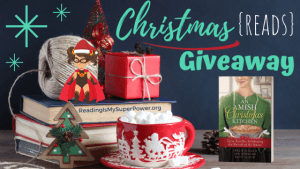 It's Beginning to Look A Lot Like Christmas (Reads) GIVEAWAY: An Amish Christmas Kitchen (+ guest post)