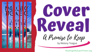 Cover Reveal: A Promise to Keep by Melony Teague