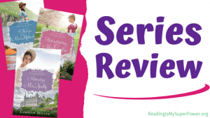 Series Review (and a Giveaway!): Regency Brides – Daughters of Aynsley by Carolyn Miller