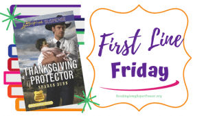 First Line Friday (week 171): Thanksgiving Protector