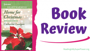 Book Review (and a Giveaway!): Home For Christmas by Catherine Lanigan