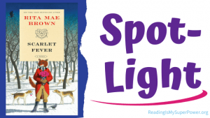 Book Spotlight (and a Giveaway!): Scarlet Fever by Rita Mae Brown