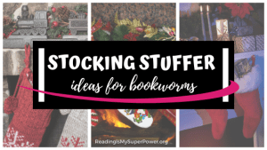 Top Ten Tuesday: Stocking Stuffer Ideas for Bookworms 2019