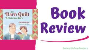 Book Review (and a Giveaway!): The Barn Quilt by Patti Michels