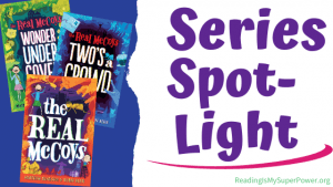 Series Spotlight (and a Giveaway!): The Real McCoys by Matthew Swanson & Robbi Behr