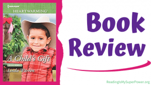 Book Review (and a Giveaway!): A Child's Gift by Linda Warren