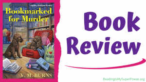 Book Review (and a Giveaway!): Bookmarked for Murder by V.M. Burns