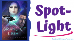 Book Spotlight (and a Giveaway!): Brand of Light by Ronie Kendig