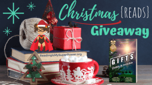 It's Beginning to Look A Lot Like Christmas (Reads) GIVEAWAY: Gifts Visible & Invisible (+ guest post)