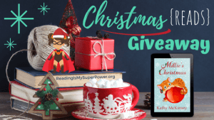 It's Beginning to Look A Lot Like Christmas (Reads) GIVEAWAY: Millie's Christmas (+ guest post)