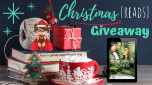 It's Beginning to Look A Lot Like Christmas (Reads) GIVEAWAY: Northern Hearts (+ author interview)