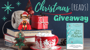 It's Beginning to Look A Lot Like Christmas (Reads) GIVEAWAY: Once Upon a Christmas (+ guest post)