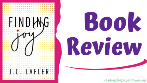 Book Review (and a Giveaway!): Finding Joy by J.C. Lafler