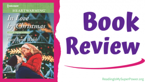 Book Review (and a Giveaway!): In Love By Christmas by Cari Lynn Webb