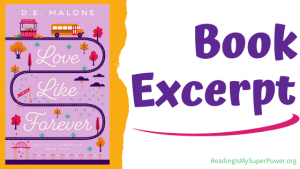 Book Spotlight (and a Giveaway!): Love Like Forever by D.E. Malone
