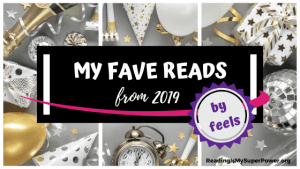 My Fave Reads of 2019 (by the feels)