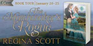 Book Tour Grand Finale (and a Giveaway!): The Matchmaker's Rogue by Regina Scott
