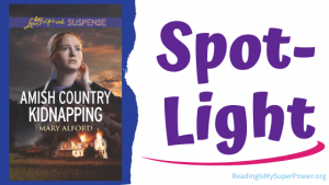 Book Spotlight (and a Giveaway!): Amish Country Kidnapping by Mary Alford