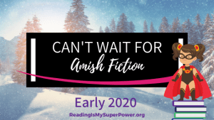 New Releases I'm Excited About: Early 2020 Amish Fiction