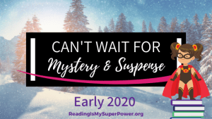 New Releases I'm Excited About: Early 2020 Mystery & Suspense