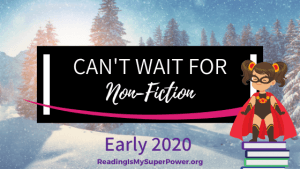 New Releases I'm Excited About: Early 2020 Non-Fiction