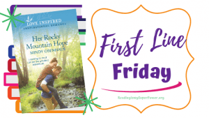 First Line Friday (and a Giveaway!): Her Rocky Mountain Hope