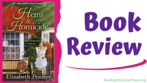 Book Review (and a Giveaway!): Hems and Homicide by Elizabeth Penney