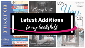 Top Ten Tuesday: Latest Additions to My Bookshelf