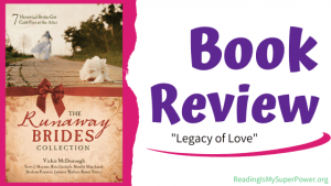 Book Review: Legacy of Love by Terri J. Haynes (The Runaway Brides Collection)