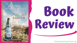 Book Review (and a Giveaway!): Lone Star Ranger by Renee Brumbaugh Green