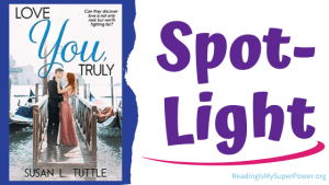Book Spotlight (and a Giveaway!): Love You, Truly by Susan L. Tuttle