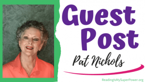 Guest Post (and a Giveaway!): Pat Nichols & The Trouble in Willow Falls