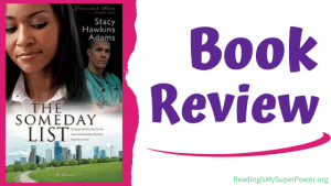 Book Review: The Someday List by Stacy Hawkins Adams