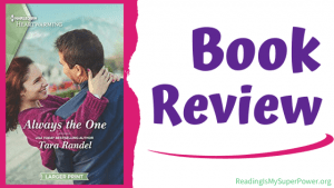 Book Review (and a Giveaway!): Always the One by Tara Randel