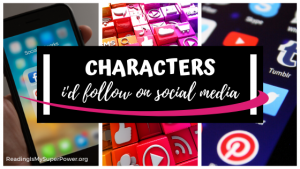 Top Ten Tuesday: Characters I'd Follow On Social Media