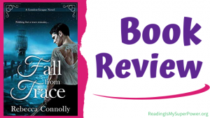 Book Review (and a Giveaway!): Fall From Trace by Rebecca Connolly