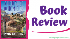 Book Review (and a Giveaway!): A Field Guide to Homicide by Lynn Cahoon