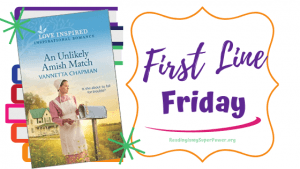 First Line Friday (and a Giveaway!): An Unlikely Amish Match