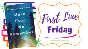 First Line Friday (and a Giveaway!): More Than We Remember