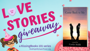 Love Stories GIVEAWAY: Come Back to Me