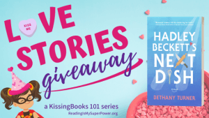 Love Stories GIVEAWAY: Hadley Beckett's Next Dish